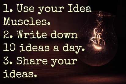 use-your-idea-muscles