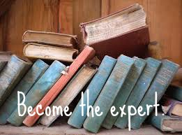 become the expert