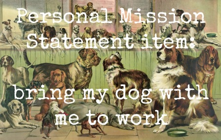 quote. mission statement dog work