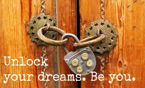 door. lock. unlock your dreams